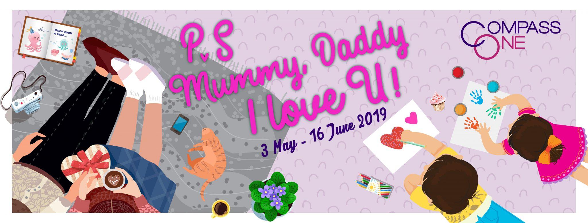 P.S Mummy, Daddy I Love U!